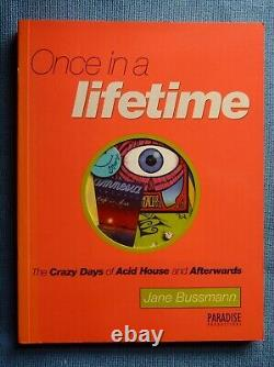 Once In A Lifetime Crazy Days Of AcidHouse & Afterwards. NEW, FREE UK POST